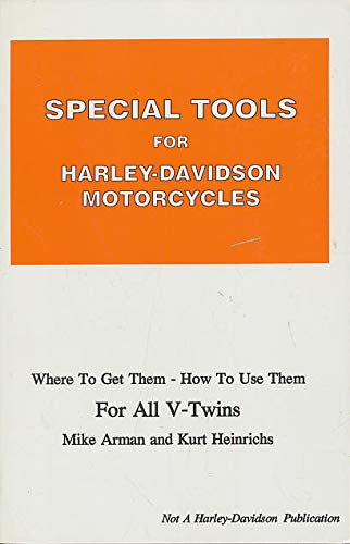 9780933078079: Special Tools for Harley Davidson: Where to Get Them, How to Use Them