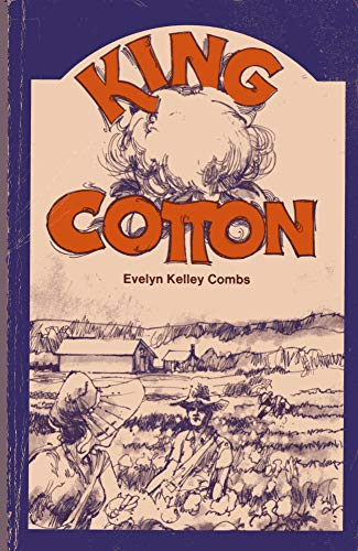 King Cotton: Combs, Evelyn Kelley