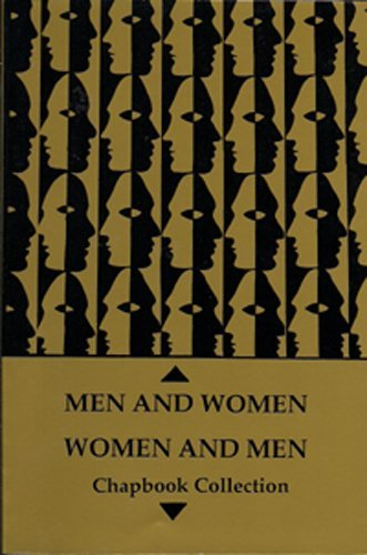 Men and Women/Women and Men: Chapbook Collection