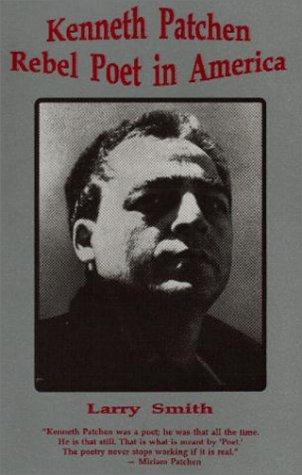 9780933087590: Kenneth Patchen: Rebel Poet in America