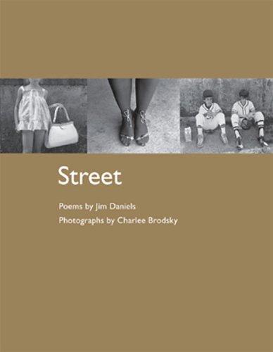 Street: Poems: Daniels, Jim;Brodsky, Charlee