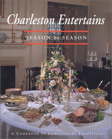 9780933101159: Charleston Entertains: Season by Season