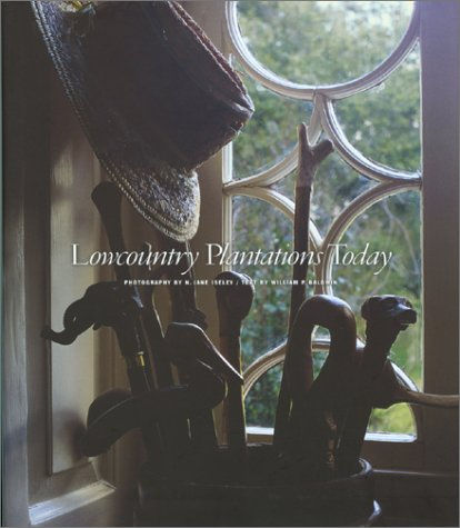 9780933101210: Lowcountry Plantations Today