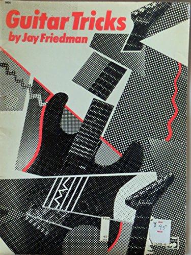 Guitar Tricks: Friedman, Jay