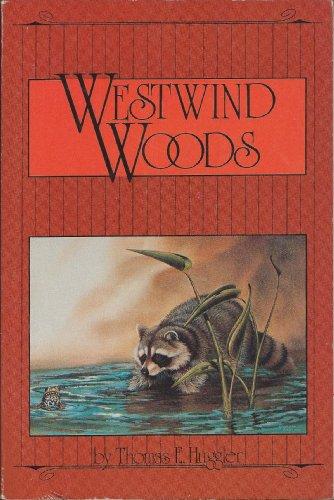 Westwind Woods: Huggler, Thomas E.