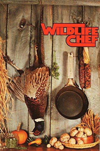9780933112025: Wildlife Chef
