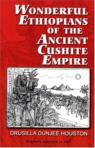 9780933121010: Wonderful Ethiopians of the Ancient Cushite Empire, Book 1