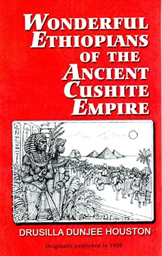 9780933121010: Wonderful Ethiopians of the Ancient Cushite Empire, Book 1