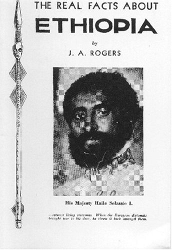 The Real Facts About Ethiopia (B.C.P. Pamphlet) (9780933121072) by J. A. Rogers