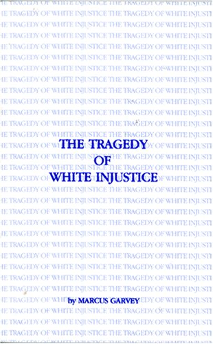 9780933121089: The Tragedy of White Injustice (B.C.P. Pamphlet)