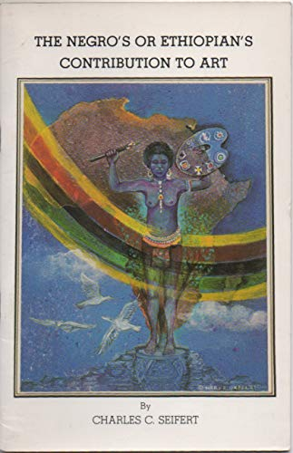 9780933121119: The Negro's or Ethiopian's Contribution to Art (B.C.P. Pamphlet)