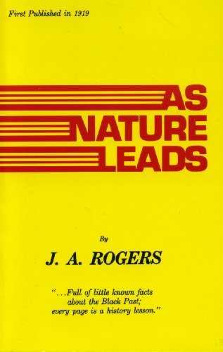 As Nature Leads (0933121156) by J. A. Rogers