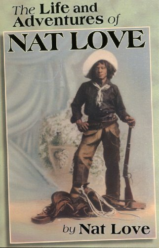9780933121171: The Life and Adventures of Nat Love
