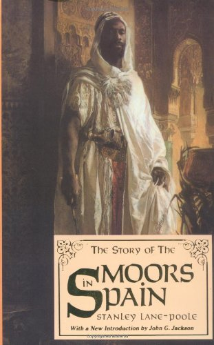 9780933121195: The Story of the Moors in Spain