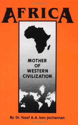 9780933121256: Africa: Mother of Western Civilization (African-American heritage series)
