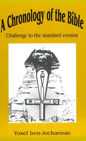 9780933121287: A Chronology of the Bible: Challenge to the Standard Version