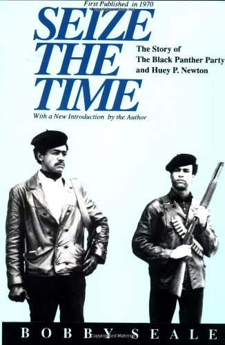 9780933121300: Seize the Time: Story of the Black Panther Party and Huey P.Newton
