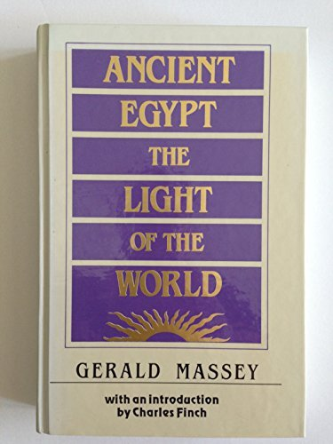 9780933121331: Ancient Egypt: The Light of the World : A Work of Reclamation and Restitution in Twelve Books