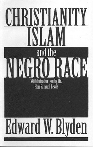 9780933121416: Christianity, Islam and the Negro Race