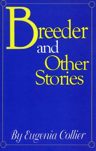 9780933121799: Breeder and Other Stories