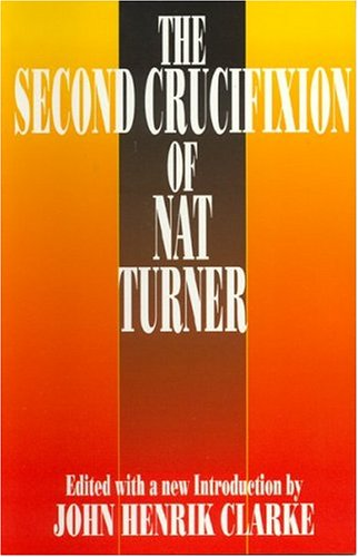 9780933121959: The Second Crucifixion of Nat Turner