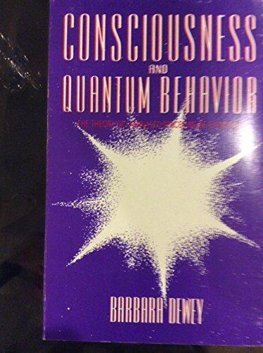 9780933123045: Consciousness and Quantum Behavior: The Theory of Laminated Spacetime Re-Examined
