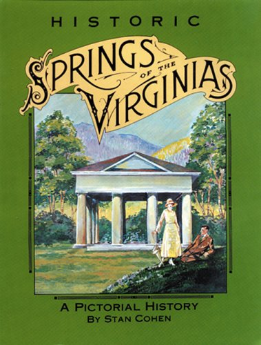 9780933126145: Historic Springs of the Virginias: A Pictorial History