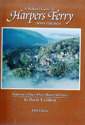9780933126282: A Walker's Guide to Harpers Ferry, West Virginia