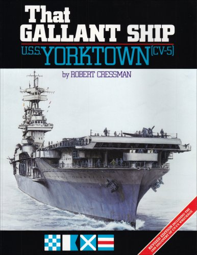 9780933126572: That Gallant Ship Uss Yorktown Cv-5: U.S.S. Yorktown Cv-5