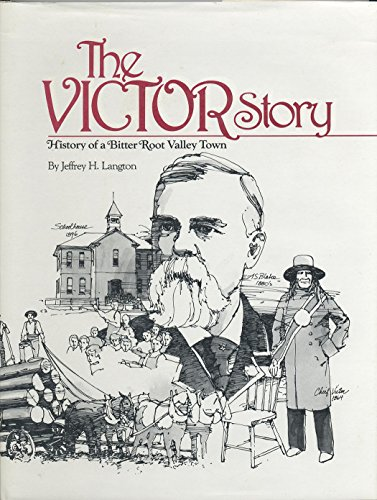 9780933126626: The Victor Montana Story: History of a Bitter Root Valley Town