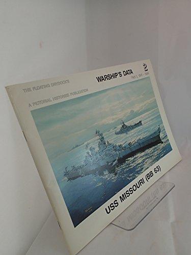 USS Missouri, Part 1: 1941-1984 (BB 63) (Warship's Data 2) (0933126670) by Sumrall, Robert F.