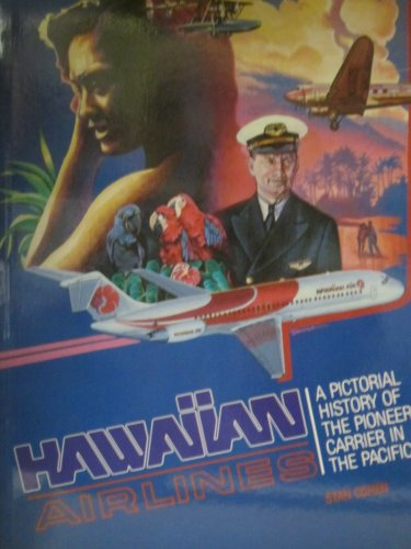9780933126817: Hawaiian Airlines: A Pictorial History of the Pioneer Carrier in the Pacific