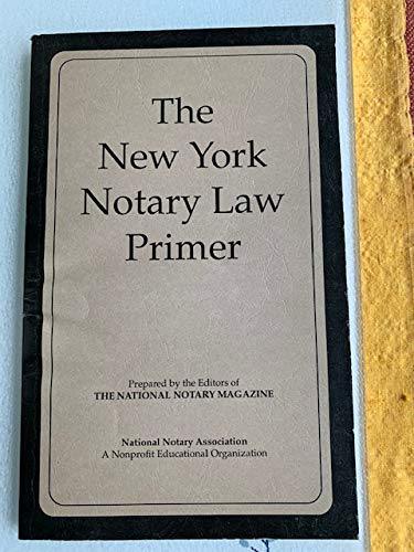 9780933134225: New York Notary Law Primer