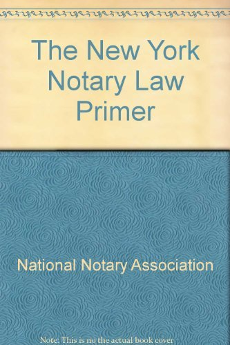 9780933134881: The New York Notary Law Primer