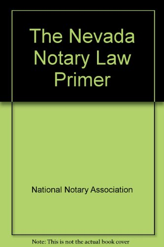 9780933134942: The Nevada Notary Law Primer
