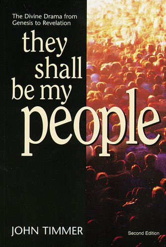 They Shall Be My People : The: John Timmer