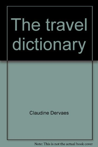 9780933143159: The travel dictionary