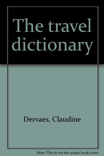 9780933143166: The travel dictionary