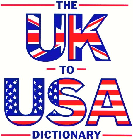 9780933143180: The U.K. to U.S.A. Dictionary