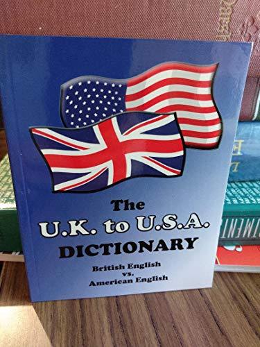 9780933143494: The U.K. to U.S.A. Dictionary