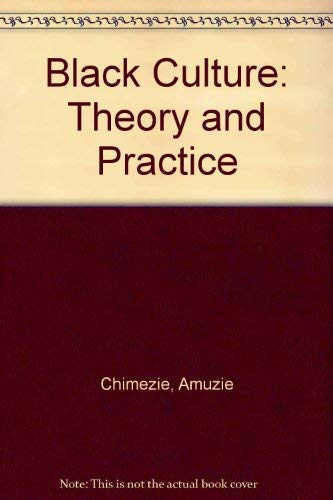 9780933144019: Black Culture: Theory and Practice