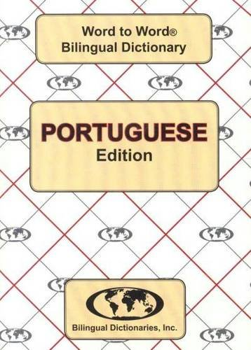 English-Portuguese & Portuguese-English Word-to-word Dictionary: Suitable for Exams (Portuguese...