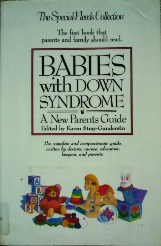 9780933149021: Babies With Down Syndrome: A New Parents Guide
