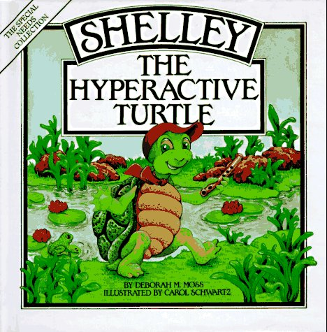 9780933149311: Shelley, the Hyperactive Turtle (Special Needs Collection)