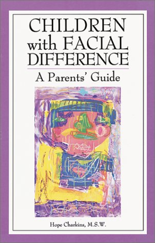 9780933149618: Children with Facial Difference: A Parent's Guide