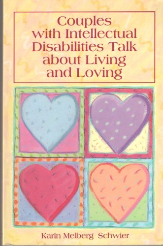 9780933149656: Couples With Intellectual Disabilities Talk About Living and Loving