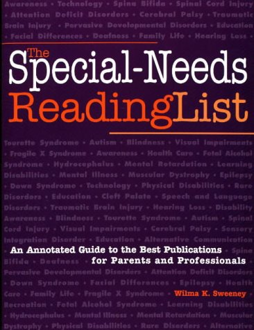 9780933149748: The Special-Needs Reading List: An Annotated Guide to the Best Publications for Parents and Professionals (Special-Needs Collection)