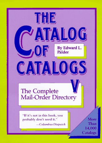 9780933149885: The Catalog of Catalogs V: The Complete Mail- Order Directory