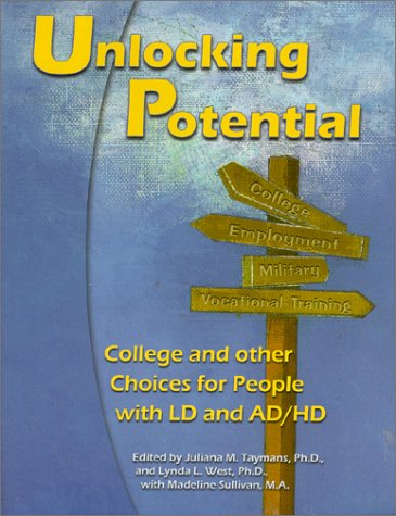 9780933149946: Unlocking Potential: College and Other Choices for People With Ld and Ad/Hd