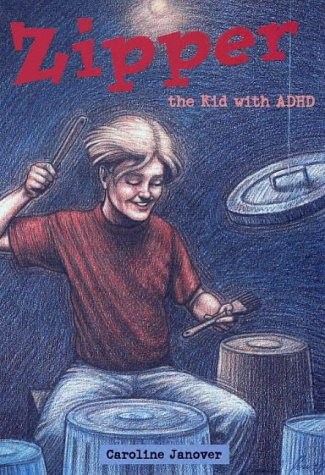 9780933149953: Zipper: The Kid with ADHD
